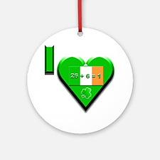 I Love Ireland 26+6=1 Ornament (Round)