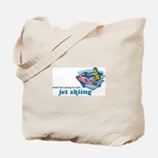 Never Too Young to Start Jet Skiing Tote Bag