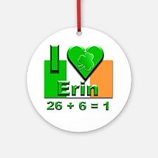 I Love Ireland 26+6=1 #2 Ornament (Round)