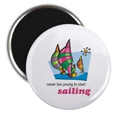 Never Too Young to Start Sailing Magnet
