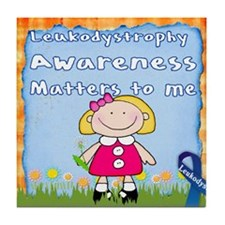 Funny Leukodystrophies Tile Coaster