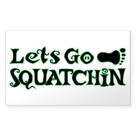 Let's Go Squatchin Sticker (Rectangle)