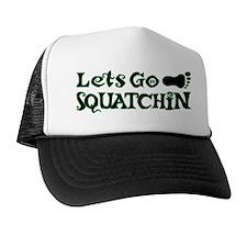 Let's Go Squatchin Trucker Hat
