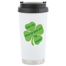 Irish you would go home with Travel Mug