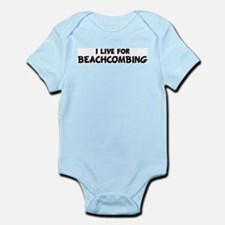 Live For BEACHCOMBING Infant Creeper