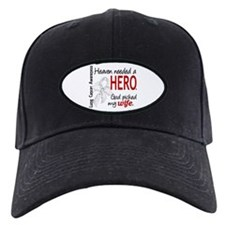Heaven Needed a Hero Lung Cancer Baseball Hat