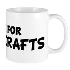 Live For METAL CRAFTS Mug