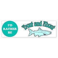 Trout Fishing Bumper Bumper Sticker