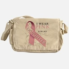 I Wear Pink for my Daughter Messenger Bag