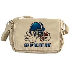 Talk to the Stiff Arm Messenger Bag