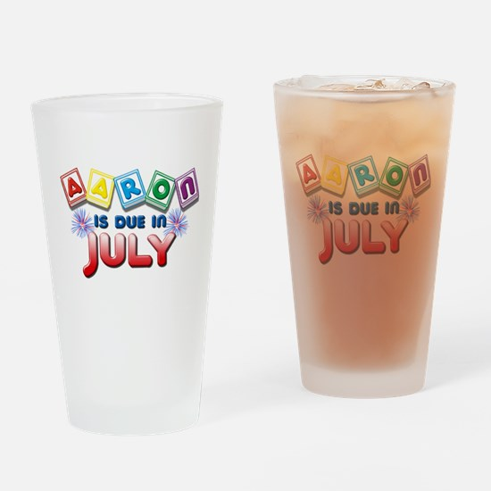Aaron is Due in July Drinking Glass
