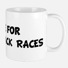 Live For POTATO SACK RACES Mug