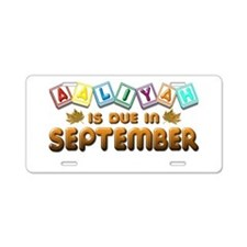 Aaliyah is Due in September Aluminum License Plate