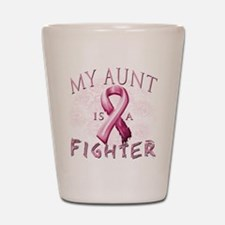 My Aunt Is A Fighter Shot Glass