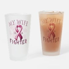 My Wife Is A Fighter Drinking Glass