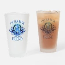 I Wear Blue for my Friend (fl Drinking Glass