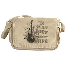 I'm Rockin' Grey for my Wife Messenger Bag