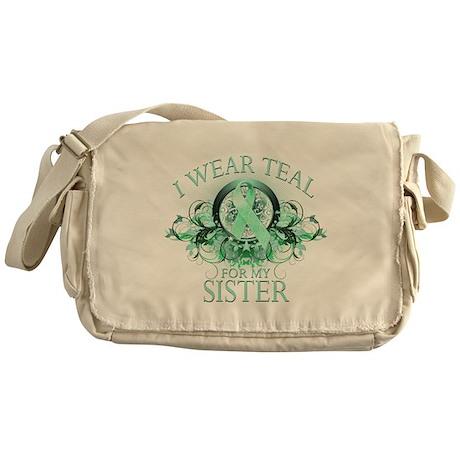 I Wear Teal for my Sister Messenger Bag