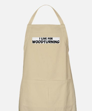 Live For WOODTURNING BBQ Apron