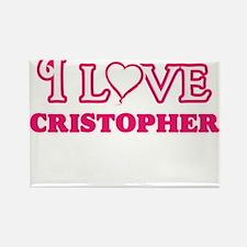 I Love Cristopher Magnets