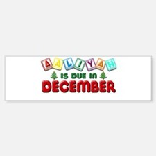 Aaliyah is Due in December Sticker (Bumper)
