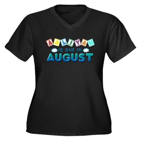 Aaliyah is Due in August Women's Plus Size V-Neck