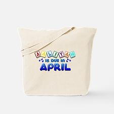 Aaliyah is Due in April Tote Bag