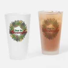 Due In December Drinking Glass