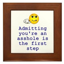 Admitting You're an Asshole Framed Tile