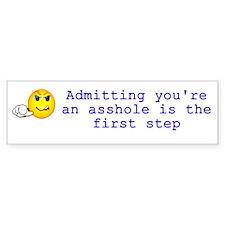 Admitting You're an Asshole Bumper Bumper Sticker