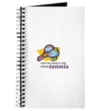 Never Too Young to Start Playing Tennis Journal