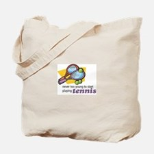 Never Too Young to Start Playing Tennis Tote Bag