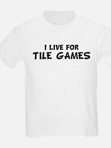 Live For TILE GAMES Kids T-Shirt