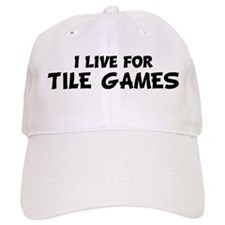 Live For TILE GAMES Baseball Cap