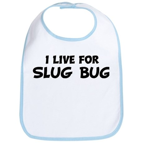 Live For SLUG BUG Bib