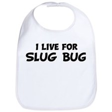 Live For SLUG BUG Bib