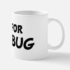 Live For SLUG BUG Mug