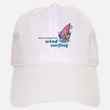 Never Too Young to Start Wind Surfing Baseball Baseball Cap