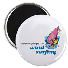 Never Too Young to Start Wind Surfing Magnet