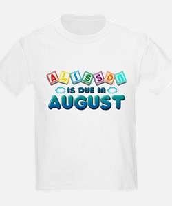 Alisson is Due in August T-Shirt