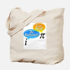 Math - Be Rational Get Real Tote Bag