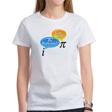 Math - Be Rational Get Real Tee