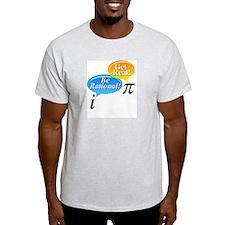 Math - Be Rational Get Real T-Shirt