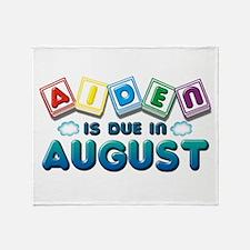 Aiden is Due in August Throw Blanket