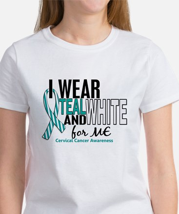 I Wear Teal White 10 Cervical Cancer Women's T-Shi