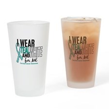 I Wear Teal White 10 Cervical Cancer Drinking Glas