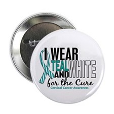 "I Wear Teal White 10 Cervical Cancer 2.25"" Button"