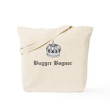 """Bugger Bognor"" Tote Bag"