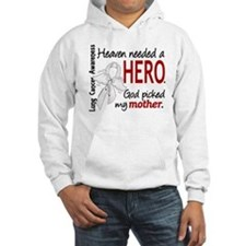 Heaven Needed a Hero Lung Cancer Jumper Hoody
