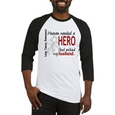 Heaven Needed a Hero Lung Cancer Baseball Jersey